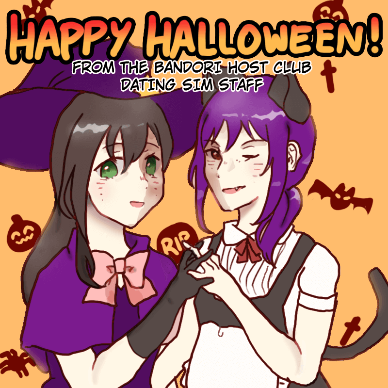 Happy Halloween from the staff behind the bandori host club dating sim! We hope you've enjoyed your...