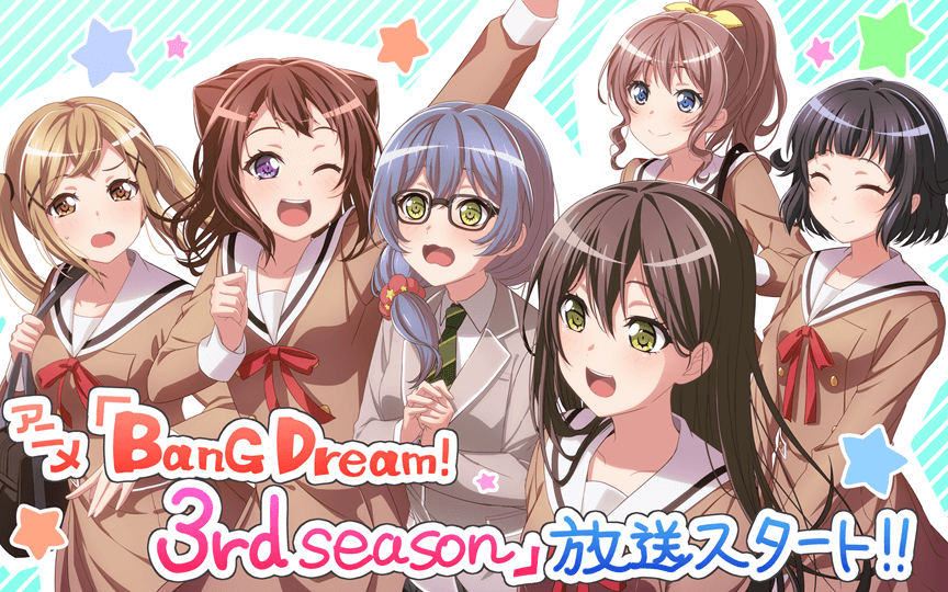 BanG Dream! 3rd Season now airing~!