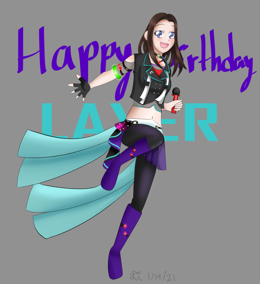 HAPPY BELATED BIRTHDAY LAYER!!!!!!!!!!