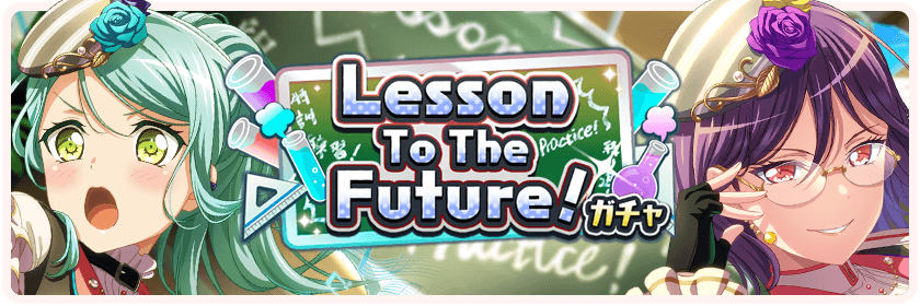 Lesson To The Future! Gacha