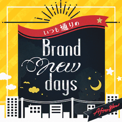 Itsumo dori no Brand new days (Brand new days, Same as Always)
