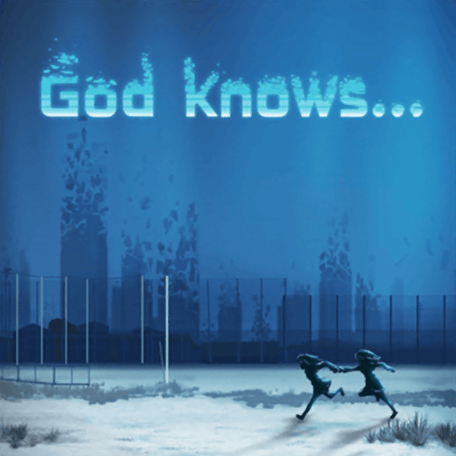 God knows...